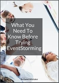 "Title cover of the the ebook ""What you need to know before trying EventStorming"""
